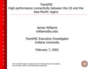 TransPAC High-performance connectivity between the US and the Asia-Pacific region