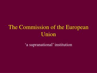 The Commission of the European Union