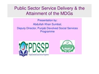 Public Sector Service Delivery & the Attainment of the MDGs