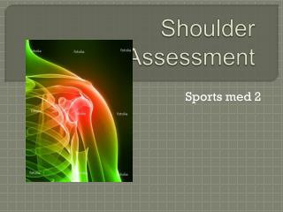 Shoulder  Assessment