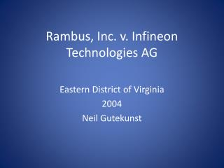Rambus, Inc. v. Infineon Technologies AG