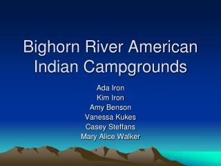 Bighorn River American Indian Campgrounds