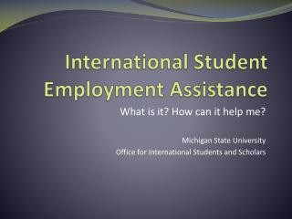 International Student Employment Assistance