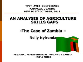 AN ANALYSIS OF AGRICULTURE SKILLS GAPS -The Case of Zambia – Nelly Nyirenda