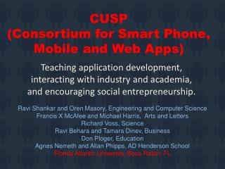 CUSP  (Consortium for Smart  Phone,  Mobile  and Web  Apps)
