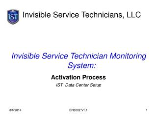 Invisible Service Technicians, LLC
