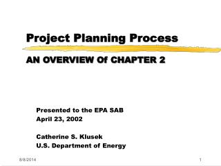 Project Planning Process AN OVERVIEW Of CHAPTER 2