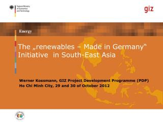 "The ""renewables – Made in Germany"" Initiative  in South-East Asia"