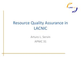 Resource Quality Assurance in LACNIC