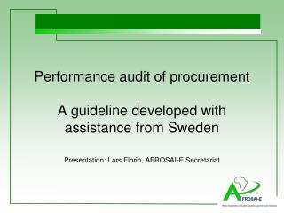 Performance audit of procurement A guideline developed with assistance from Sweden