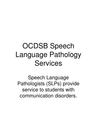 OCDSB Speech Language Pathology Services