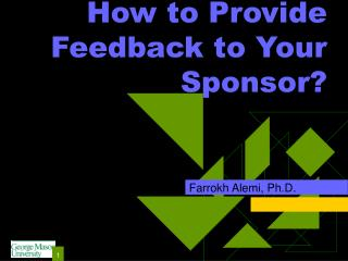How to Provide Feedback to Your Sponsor?