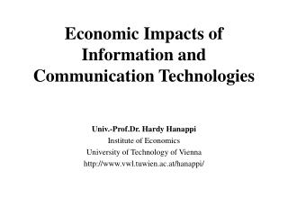 Economic Impacts of Information and Communication Technologies