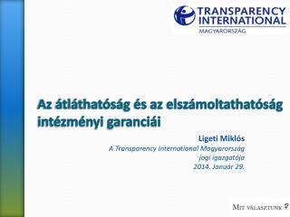 Az átláthatóság és az elszámoltathatóság  intézményi garanciái