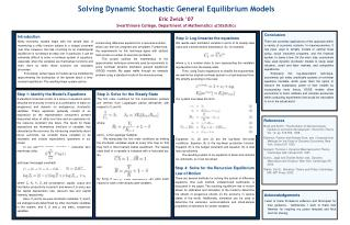 Solving Dynamic Stochastic General Equilibrium Models Eric Zwick  07 Swarthmore College, Department of Mathematics  Stat