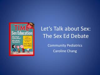 Let's Talk about Sex: The Sex Ed Debate
