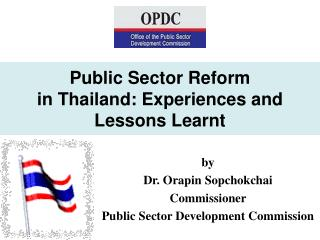 Public Sector Reform  in Thailand: Experiences and Lessons Learnt