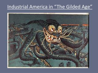 "Industrial America in ""The Gilded Age"""