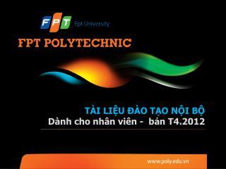 TÀI LIỆU ĐÀO TẠO NỘI BỘ Dành cho  nhân viên -  bản T4.2012
