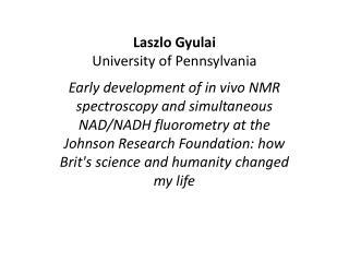 Laszlo  Gyulai University  of Pennsylvania