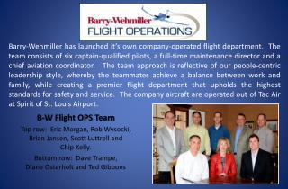 B-W Flight OPS Team