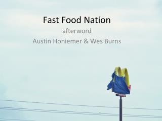 Fast  F ood Nation