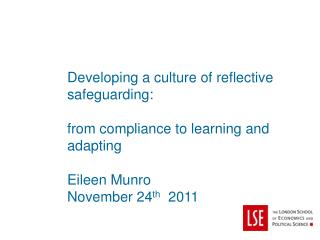 Developing a culture of reflective safeguarding: