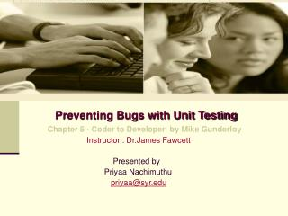 Preventing Bugs with Unit Testing Chapter 5 - Coder to Developer  by Mike Gunderloy