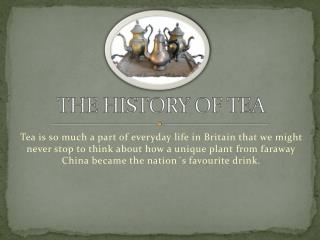The History of Tea in Britain