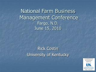 National Farm Business  Management Conference Fargo, N.D. June 15, 2010