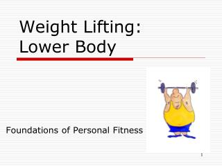 Weight Lifting: Lower Body