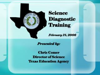 Science Diagnostic Training February 18, 2006
