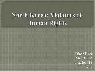 North Korea: Violators of Human Rights