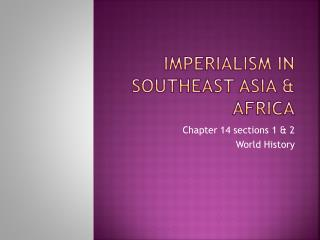Imperialism in Southeast Asia & Africa