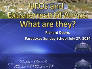 UFOs and Extraterrestrial Aliens: What are they?
