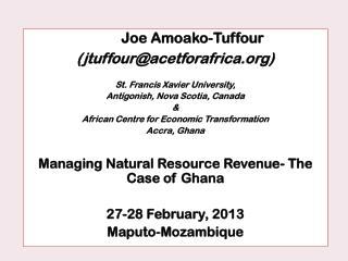 Joe Amoako-Tuffour (jtuffour@acetforafrica)  St. Francis Xavier University,