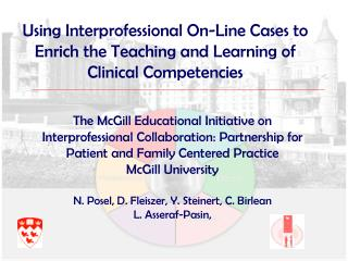 Using Interprofessional On-Line Cases to Enrich the Teaching and Learning of Clinical Competencies