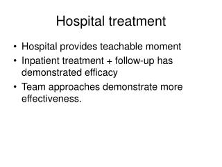 Hospital treatment