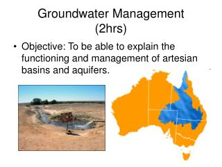 Groundwater Management  (2hrs)