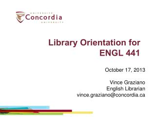 Library Orientation for  ENGL  441