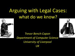 Arguing with Legal Cases: what do we know?