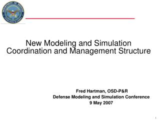New Modeling and Simulation Coordination and Management Structure