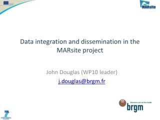 Data integration and dissemination in the MARsite project