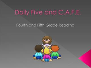 Daily Five and C.A.F.E.