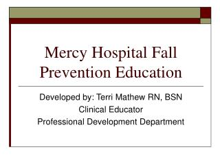 Mercy Hospital Fall Prevention Education