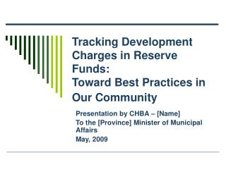 Tracking Development Charges in Reserve Funds:   Toward Best Practices in Our Community