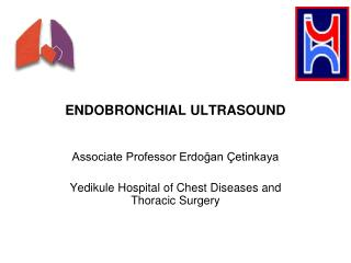 ENDOBRONCHIAL ULTRASOUND