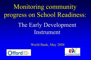 Monitoring community progress on School Readiness :