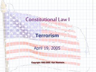 Terrorism  April 19, 2005