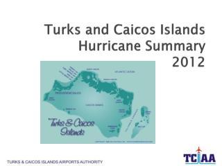 Turks and Caicos Islands  Hurricane Summary 2012